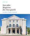 """""""Dem edlen Bürgersinn dies Haus geweiht"""""""