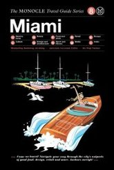 The Monocle Travel Guide to Miami