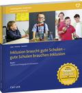Inklusion braucht gute Schulen - gute Schulen brauchen Inklusion: Leitbild und Pädagogische Konzeption; Bd.1