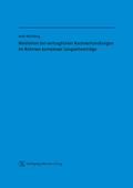 Mediation bei vertraglichen Nachverhandlungen im Rahmen komplexer Langzeitverträge