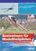 Basiswissen für Modellhelipiloten - Bd.3