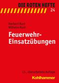 Die Roten Hefte: Feuerwehr-Einsatzübungen; Bd.24