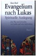 Evangelium nach Lukas - Bd.2