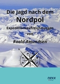 Die Jagd nach dem Nordpol