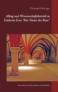 """Alltag und Wissenschaftsbetrieb in Umberto Ecos """"Der Name der Rose"""""""