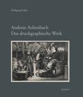 Andreas Achenbach. Das druckgraphische Werk