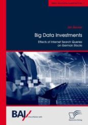 Big Data Investments: Effects of Internet Search Queries on German Stocks