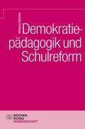 Demokratiepädagogik und Schulreform