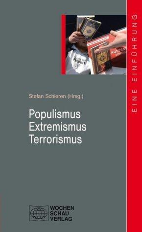 Populismus - Extremismus - Terrorismus