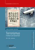 Terrorismus - Freiheit und Sicherheit