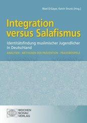 Integration versus Salafismus