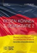 Reden können in der Demokratie: Politische Rede- und Kommunikationssituationen; Bd.2