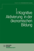 Kognitive Aktivierung in der ökonomischen Bildung