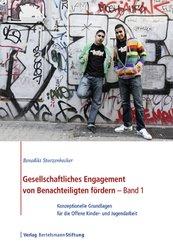 Gesellschaftliches Engagement von Benachteiligten fördern, 2 Bde.