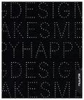 Notizbuch Graphic S Bonded Leather - Designing Makes Me Happy, White Scren Print