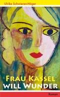 Frau Kassel will Wunder