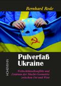Pulverfaß Ukraine