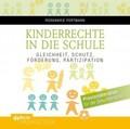 Kinderrechte in die Schule, 1 CD-ROM