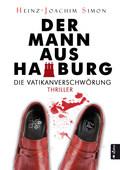 Der Mann aus Hamburg. Die Vatikan-Verschwörung