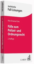 Fälle zum Polizei- und Ordnungsrecht