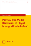 Political and Media Discourses of Illegal Immigration in Ireland