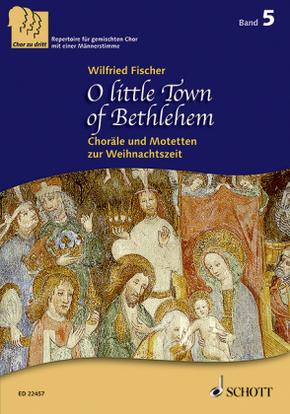 O little Town of Bethlehem, Chor (SABar)