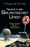 Neulich in der Galaktischen Union