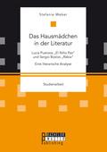 """Das Hausmädchen in der Literatur: Luia Puenzos """"El Niño Pez"""" und Sergio Bizzios """"Rabia"""". Eine literarische Analyse"""