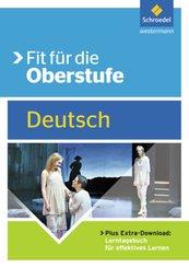 Fit für die Oberstufe - Deutsch