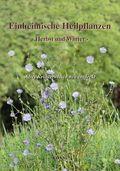 Einheimische Heilpflanzen - Herbst und Winter