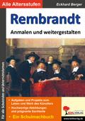 Rembrandt ... anmalen und weitergestalten