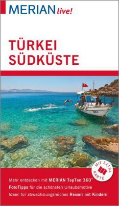 MERIAN live! Reiseführer Türkei Südküste