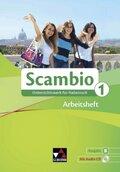 Scambio B: Arbeitsheft, m. Audio-CD; Bd.1