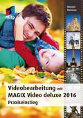 Videobearbeitung mit MAGIX Video deluxe 2016