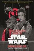 Star Wars: Bewegliches Ziel - Ein Prinzessin Leia Abenteuer