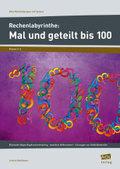 Rechenlabyrinthe: Mal und geteilt bis 100