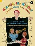 Klassik für Kinder, für Trompete (B) und Klavier, m. Audio-CD