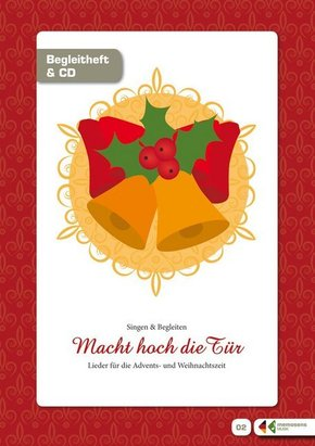 """Singen und Musizieren mit Senioren: """"Macht hoch die Tür"""", Liederheft m. Audio-CD"""