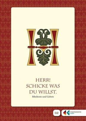 """Lesebüchlein zum Erinnern für Menschen mit Demenz: """"Herr! Schicke, was du willst"""""""