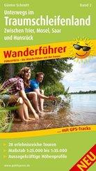 PublicPress Wanderführer Unterwegs im Traumschleifenland Band 2, Zwischen Trier, Mosel, Saar und Hunsrück