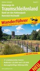 Unterwegs Im Traumschleifenland Band 3, Rund um den Nationalpark Hunsrück-Hochwald