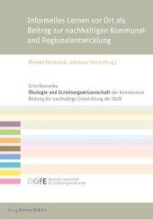 Informelles Lernen vor Ort als Beitrag zur nachhaltigen Kommunal- und Regionalentwicklung