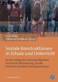 Soziale Konstruktionen in Schule und Unterricht