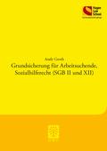 Grundsicherung für Arbeitsuchende, Sozialhilferecht (SGB II und XII)