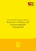 Konsortial-, Emissions- und Investmentgeschäft; Depotgeschäft
