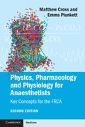 Physics, Pharmacology and Physiology for Anaesthetists