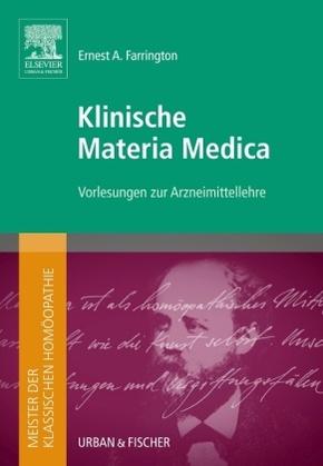 Meister der klassischen Homöopathie. Klinische Materia Medica