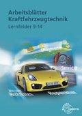 Arbeitsblätter Kraftfahrzeugtechnik, Lernfelder 9-14