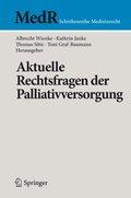 Aktuelle Rechtsfragen der Palliativmedizin