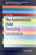 The Autonomous Child
